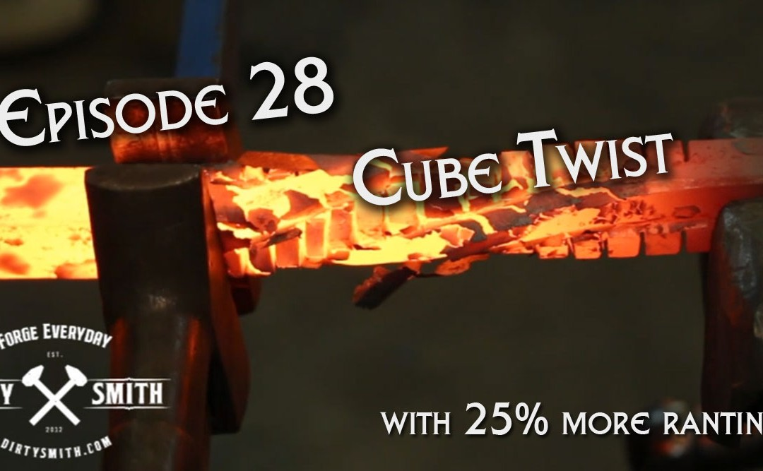 Dirty Smith Show EP: 28 Cube Twist